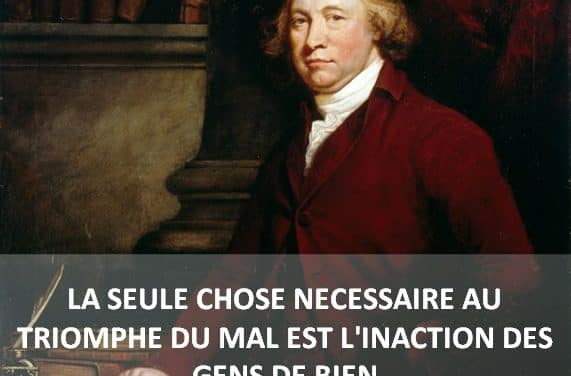 Edmund Burke, une citation à méditer